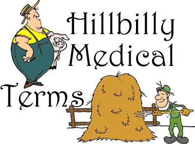 Hillbilly Medical Terms.JPG